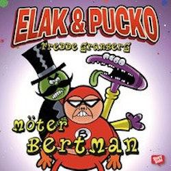 Elak & Pucko möter Bertman