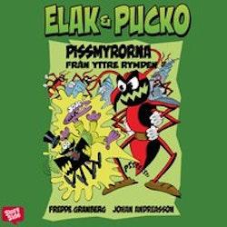 Elak & Pucko. Pissmyrorna från yttre rymden