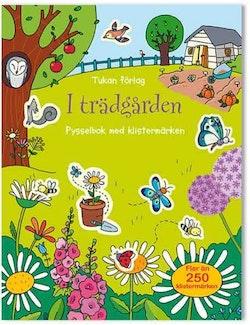 I trädgården : pysselbok med klistermärken