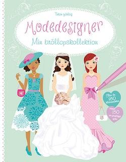 Modedesigner. Min bröllopskollektion