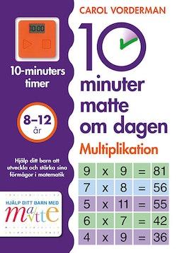 10 minuter matte om dagen : Multiplikation