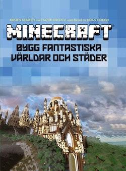 Minecraft : bygg fantastiska världar och städer