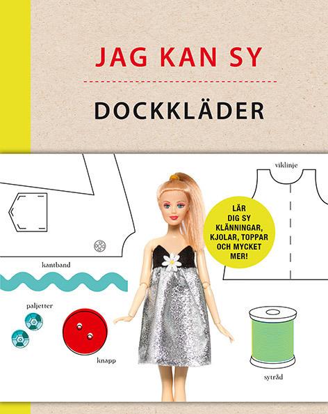 Jag kan sy dockkläder : enkla mönster till kläder och