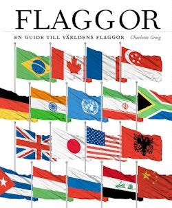 Flaggor : en guide till världens flaggor
