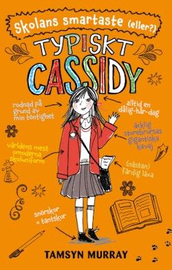 Typiskt Cassidy. Skolans smartaste (eller?)