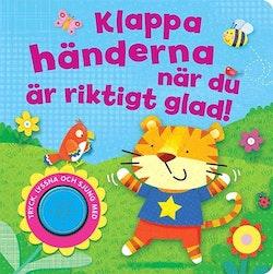 Klappa händerna när du är riktigt glad!