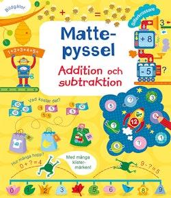 Mattepyssel : addition och subtraktion