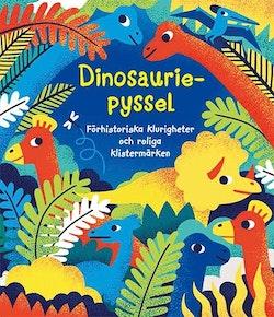 Dinosauriepyssel : förhistoriska klurigheter och roliga klistermärken