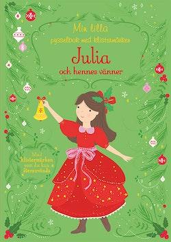Min lilla pysselbok med klistermärken: Julia och hennes vänner