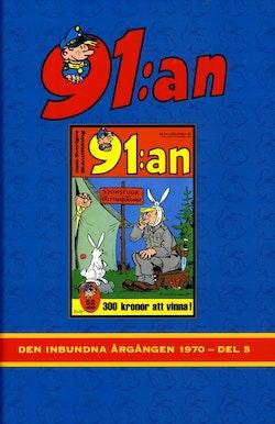 91:an. Den inbundna årgången 1970, Vol 5