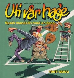 Uti vår hage : spela mandolin med en åsna 1997-2002