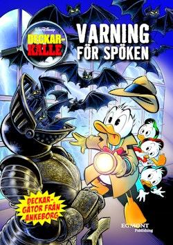 Deckar-Kalle 4 : Varning för spöken