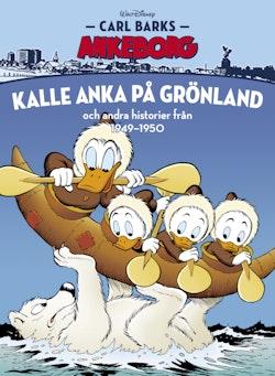 Carl Barks Ankeborg nr 25: Kalle Anka på Grönland