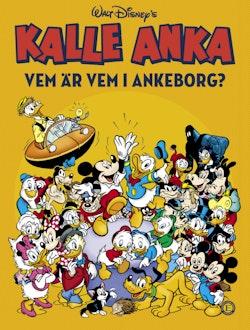 Kalle Anka : Vvem är vem i Ankeborg?