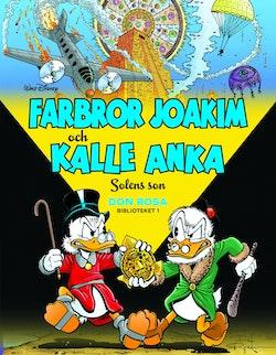 Farbror Joakim och Kalle Anka. Solens son