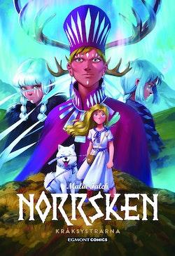 Norrsken 3: Kråksystrarna
