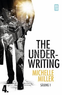 The Underwriting. Säsong 1 - avsnitt 4