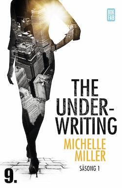 The Underwriting. Säsong 1 - avsnitt 9