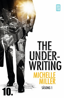 The Underwriting. Säsong 1 - avsnitt 10