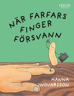 När farfars finger försvann