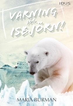 Varning för isbjörn!