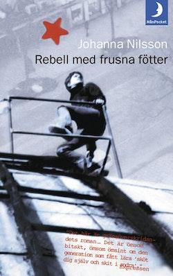 Rebell med frusna fötter