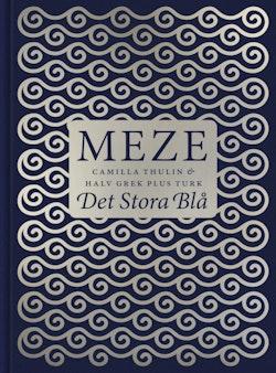 Meze : Det stora blå