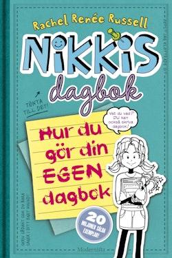 Nikkis dagbok. Hur du gör din egen dagbok