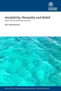 Analyticity, necessity and belief : aspects of two-dimensional semantics