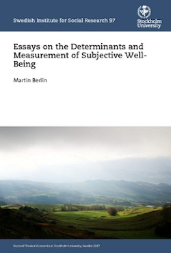 Essays on the Determinants and Measurement of Subjective Well-Being