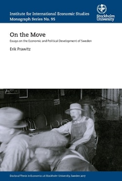 On the move : essays on the economic and political development of Sweden