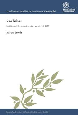 Resfeber : Berättelser från semesterns barndom 1938-1959