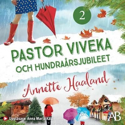 Pastor Viveka och hundraårsjubileet