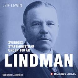 Sveriges statsministrar under 100 år : Arvid Lindman