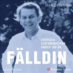 Sveriges statsministrar under 100 år : Thorbjörn Fälldin