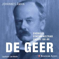 Sveriges statsministrar under 100 år : Louis De Geer d. y.