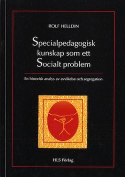 Specialpedagogisk kunskap som ett socialt problem