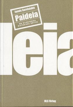 Paideia : om bildningens historiska rötter