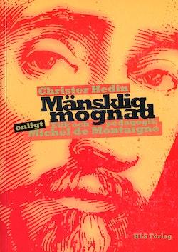 Mänsklig mognad : etik och pedagogik enligt Montaigne