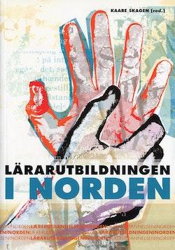 Laereruddannelsen i Norden = Laererutdanningen i Norden = Lärarutbildningen i Norden