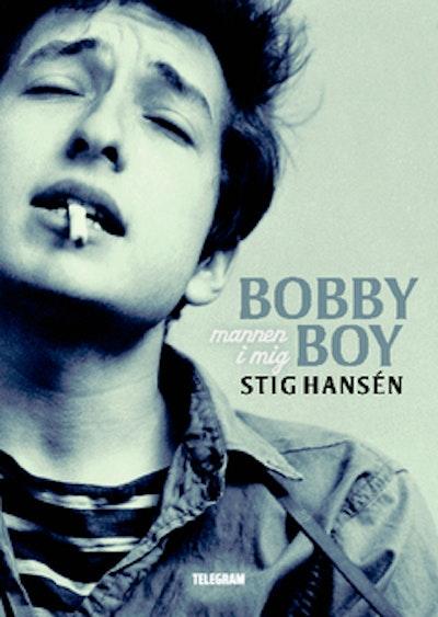 Bobby Boy : mannen i mig
