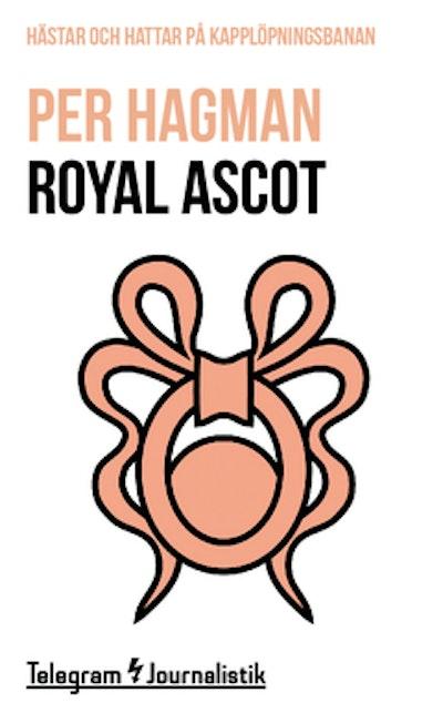 Royal Ascot : Hästar och hattar på kapplöpningsbanan