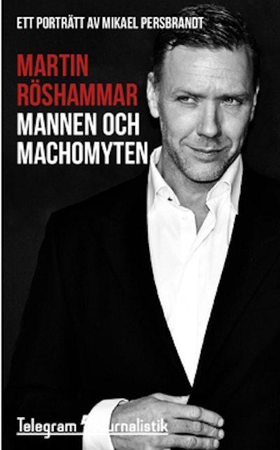 Mannen och machomyten : ett porträtt av Mikael Persbrandt