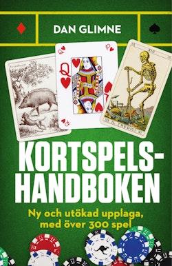 Kortspelshandboken : ny och utökad upplaga, med över 300 spel