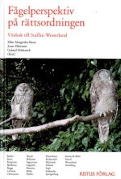 Fågelperspektiv på rättsordningen / Vänbok till Staffan Westerlund