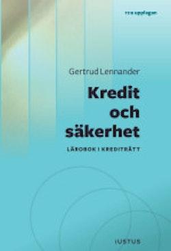 Kredit och säkerhet : lärobok i krediträtt