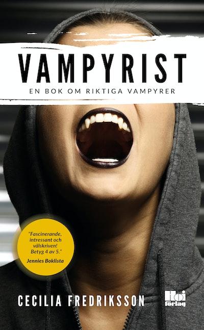 Vampyrist : en bok om riktiga vampyrer