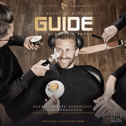 Den medvetne mannens guide till rakning & skägg