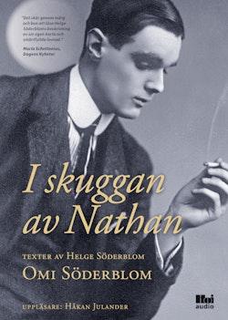 I skuggan av Nathan : texter av Helge Söderblom