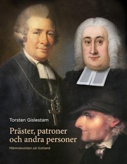 Präster, patroner och andra personer : Människoöden på Gotland